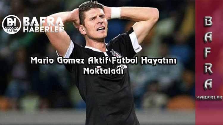 Mario Gomez Aktif Futbol Hayatını Noktaladı