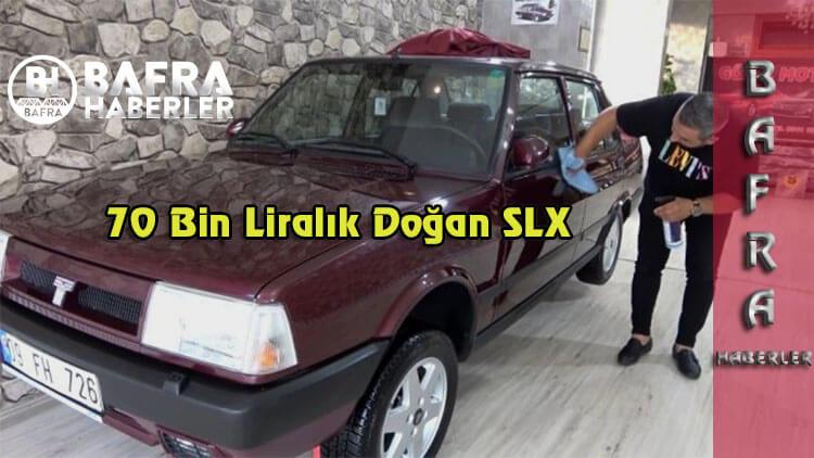 70 bin Lira'ya Doğan SLX Satın Aldı