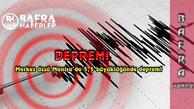 Merkez üssü Manisa'da 5,5 büyüklüğünde deprem oldu