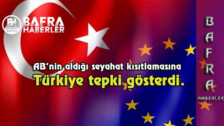 Türkiye AB'ye tepki gösterdi.