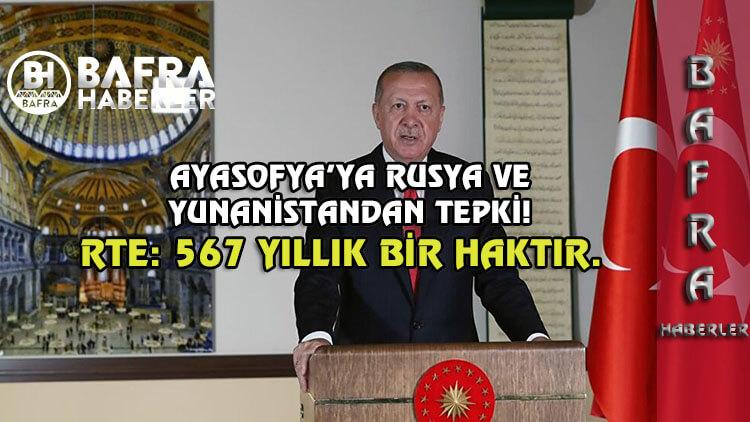 Ayasofya tepkilerine Recep Tayyip Erdoğan'dan cevap geldi.