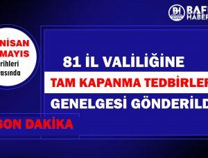 81 İLDE YAYIMLANAN GENELGE, YENİ TEDBİRLER !