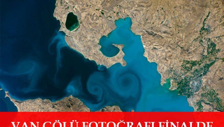 VAN GÖLÜ FOTOĞRAFI FİNALDE