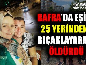 bafra'da eşi̇ni̇ 25 yeri̇nden biçaklayarak öldürdü