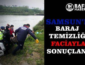 SAMSUN'DA TEMİZLİK ÇALIŞMASI FACİAYLA SON BULDU