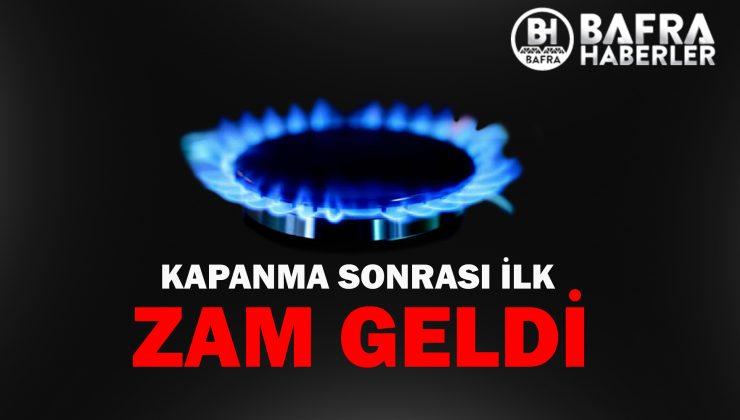KAPANMA SONRASI İLK ZAM GELDİ !
