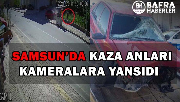 SAMSUN'DA KAZA KAMERALARA YANSIDI