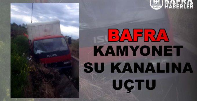 SAMSUN BAFRA'DA KAMYONET SU KANALINA DÜŞTÜ