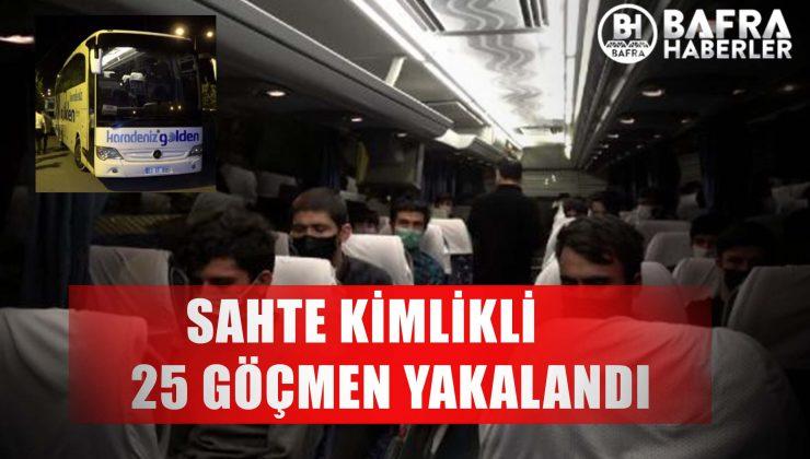 sahte ki̇mli̇kli̇ 25 kaçak göçmen yakalandi!