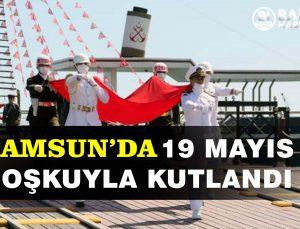 samsun'da 19 mayis coşkuyla kutlaniyor