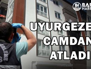 BOLU'DA UYURGEZER CAMDAN ATLADI