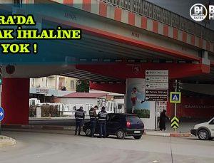 BAFRA'DA YASAK İHLALİNE YER YOK !