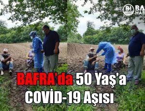 bafra'da 50 yaş üstüne covi̇d-19 aşisi yapildi