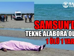 samsun 19 mayis'da tekne alabora oldu:1 ölü