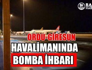 ordu-gi̇resun havali̇manina bomba i̇hbari