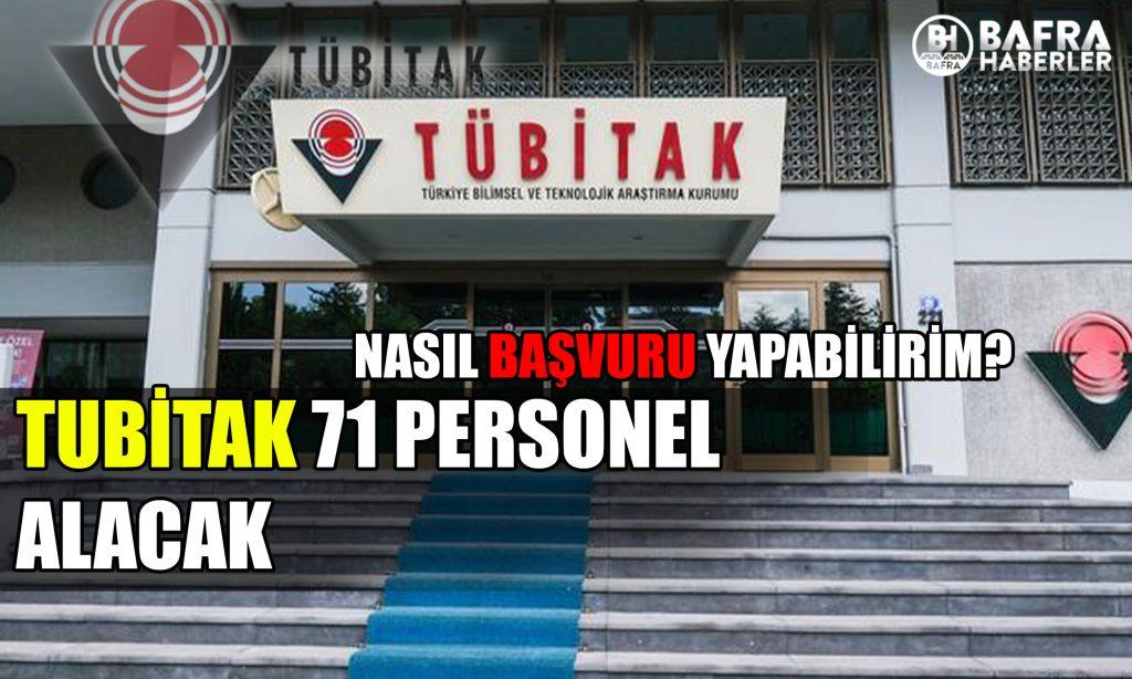tubi̇tak 71 personel alacak! başvurular başladi 2