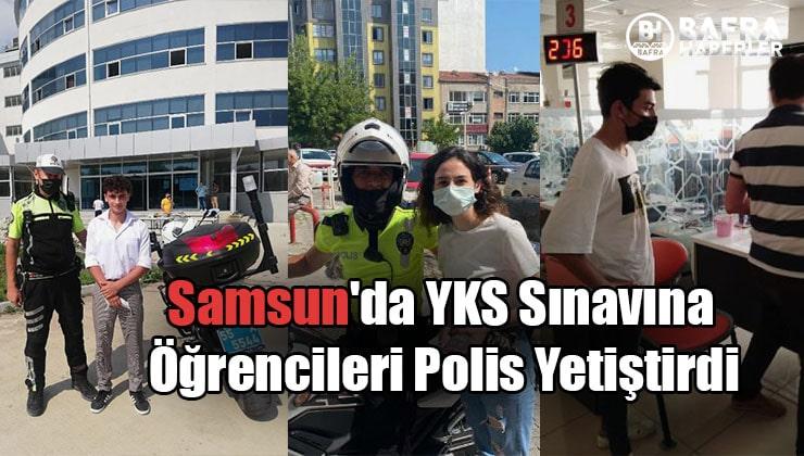 Samsun'da YKS Sınavına Öğrencileri Polis Yetiştirdi