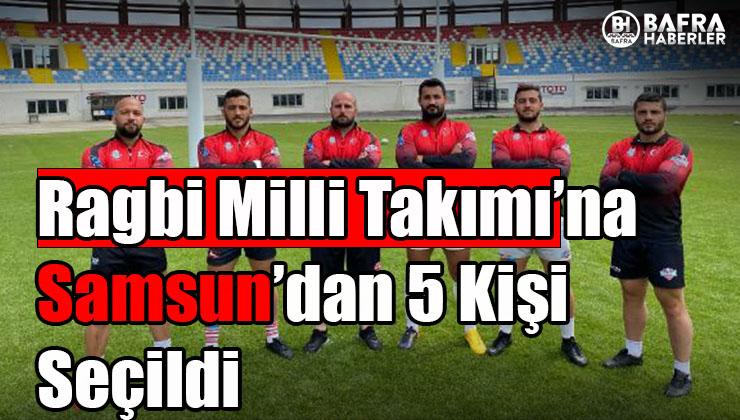 ragbi milli takımı'na samsun'dan 5 kişi seçildi