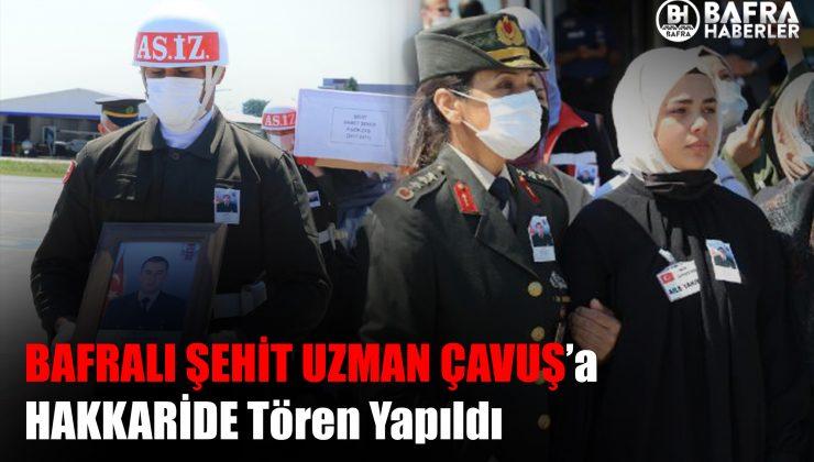 ŞEHİT SAMET ŞEKER'E HAKKARİ'DE TÖREN YAPILDI