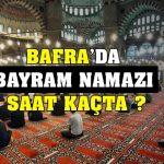 bafra'da kurban bayrami namazi saat kaçta? 10
