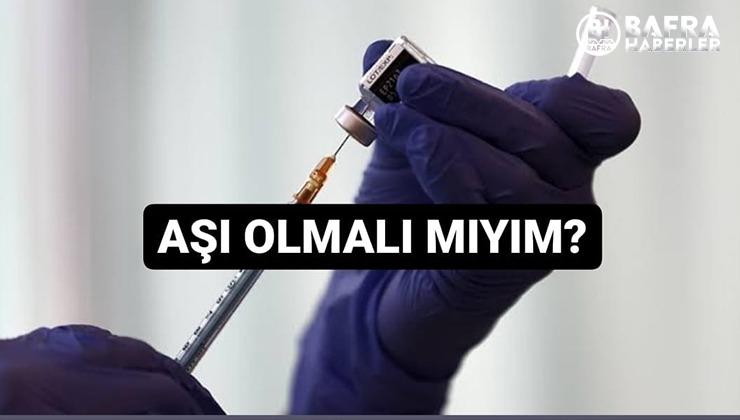 AŞI HAKKINDA BİLMENİZ GEREKENLER!