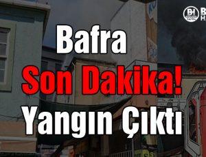 Bafra Son Dakika! Yangın Çıktı