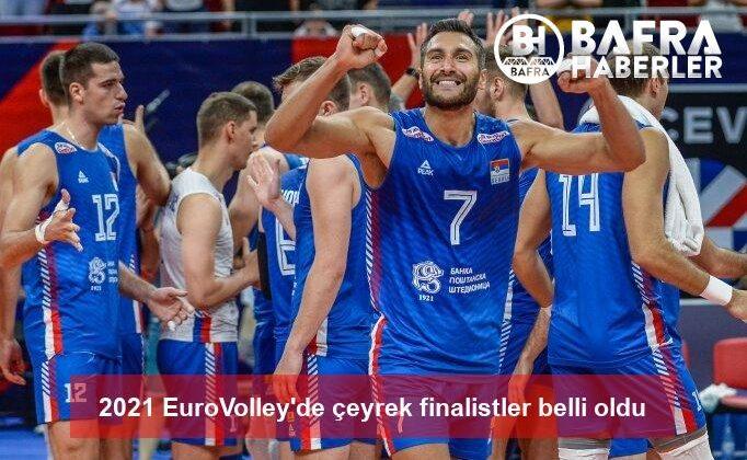 2021 eurovolley'de çeyrek finalistler belli oldu