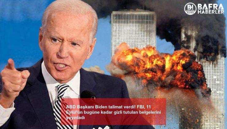 abd başkanı biden talimat verdi! fbi, 11 eylül'ün bugüne kadar gizli tutulan belgelerini yayınladı