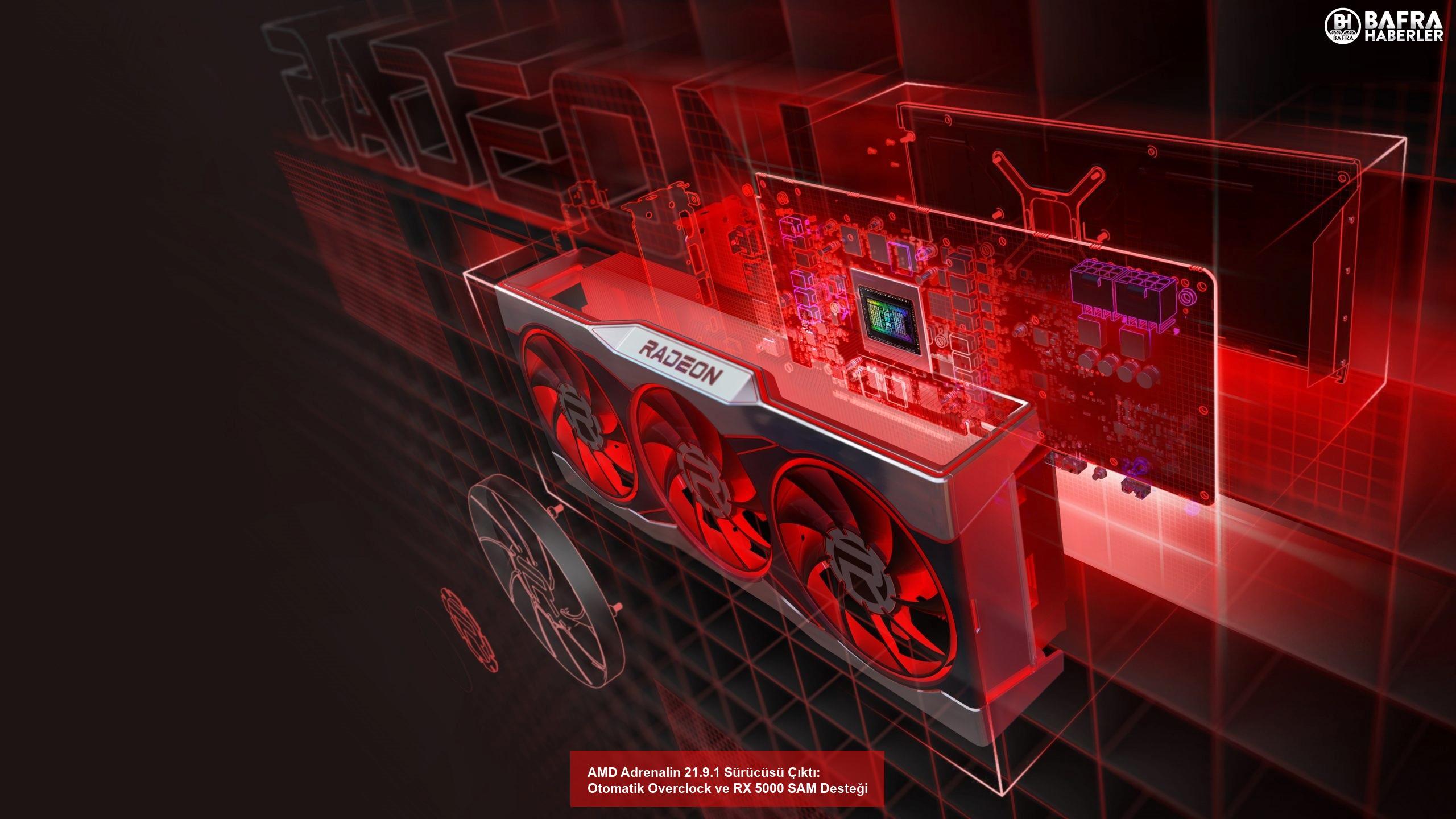 amd adrenalin 21.9.1 sürücüsü çıktı: otomatik overclock ve rx 5000 sam desteği 2
