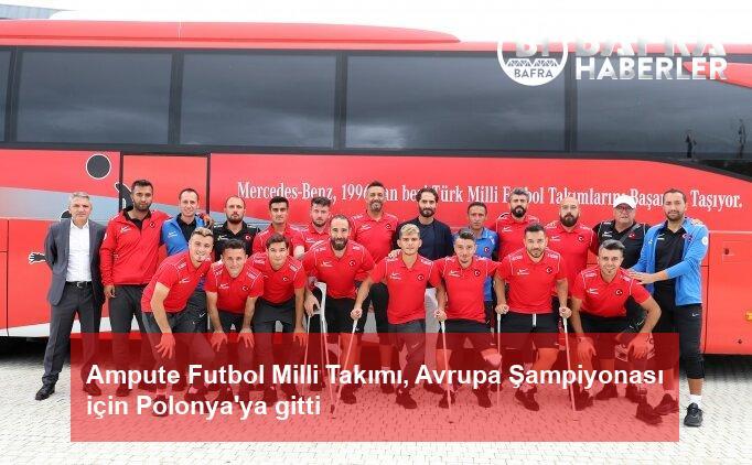 ampute futbol milli takımı, avrupa şampiyonası için polonya'ya gitti 2