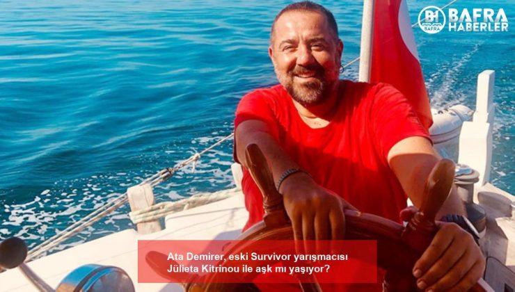 Ata Demirer, eski Survivor yarışmacısı Jülieta Kitrinou ile aşk mı yaşıyor?