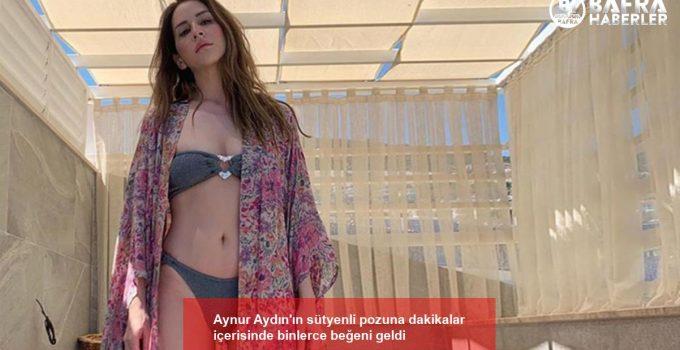 Aynur Aydın'ın sütyenli pozuna dakikalar içerisinde binlerce beğeni geldi