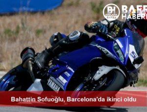 bahattin sofuoğlu, barcelona'da ikinci oldu