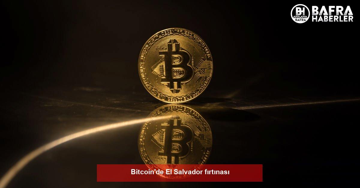 bitcoin'de el salvador fırtınası 3