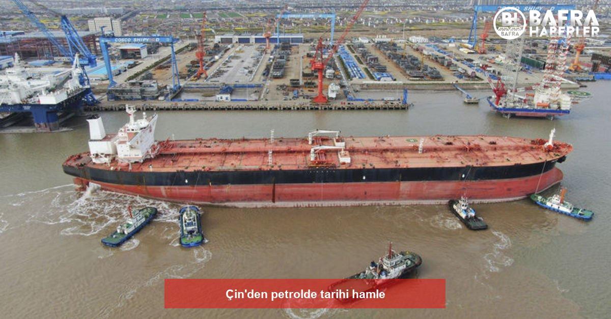 çin'den petrolde tarihi hamle 2