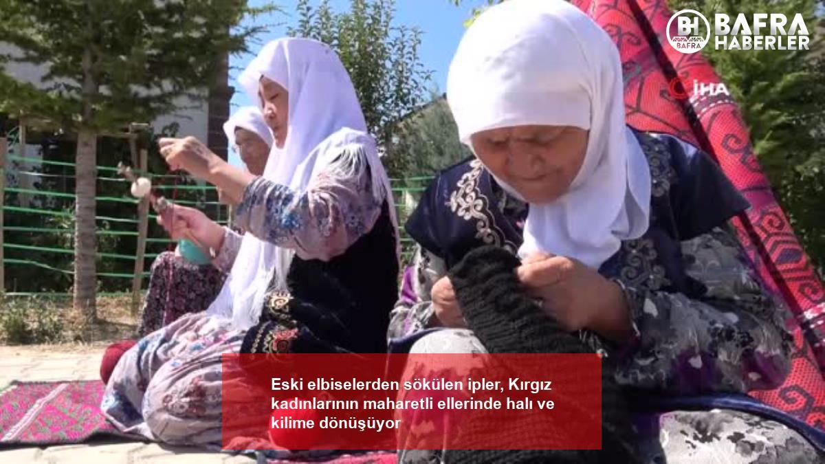 eski elbiselerden sökülen ipler, kırgız kadınlarının maharetli ellerinde halı ve kilime dönüşüyor 6