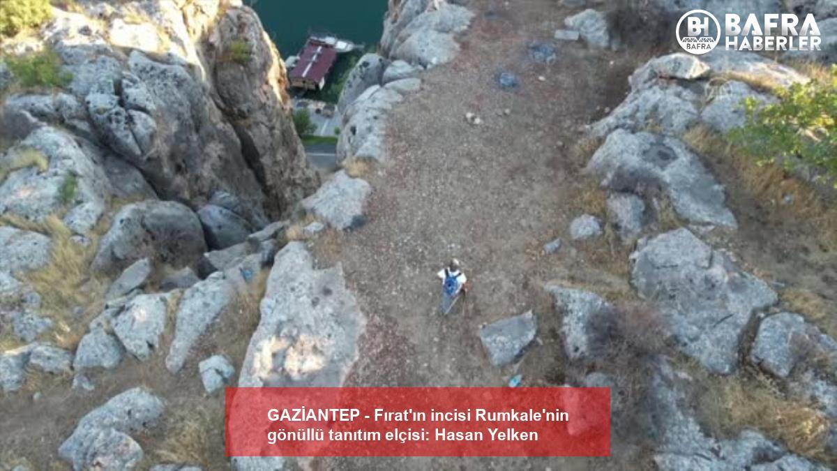 gazi̇antep - fırat'ın incisi rumkale'nin gönüllü tanıtım elçisi: hasan yelken 18