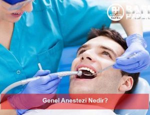 Genel Anestezi Nedir?