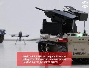 HAVELSAN, 2018'den bu yana üzerinde çalışıyordu! Türkiye'nin insansız ordusu TEKNOFEST'te görücüye çıkıyor