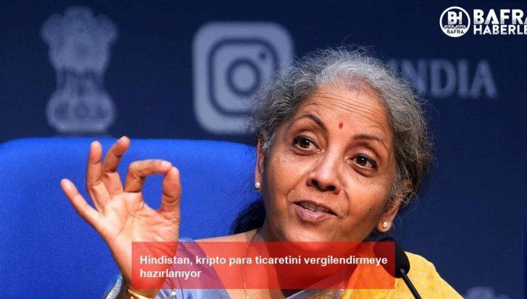 hindistan, kripto para ticaretini vergilendirmeye hazırlanıyor