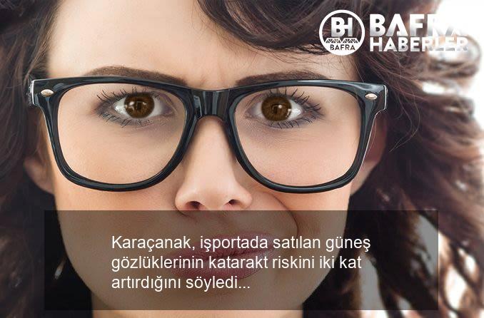 i̇şportada satılan gözlüklerde katarakt tehlikesi uyarısı! 4