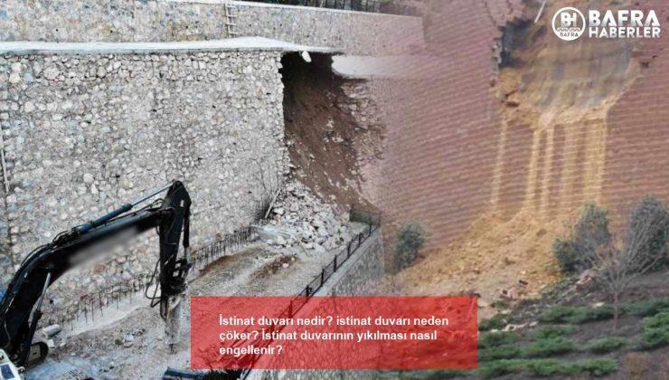 i̇stinat duvarı nedir? istinat duvarı neden çöker? i̇stinat duvarının yıkılması nasıl engellenir?