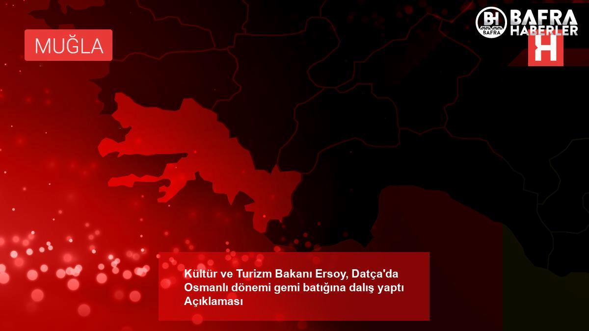 kültür ve turizm bakanı ersoy, datça'da osmanlı dönemi gemi batığına dalış yaptı açıklaması 2
