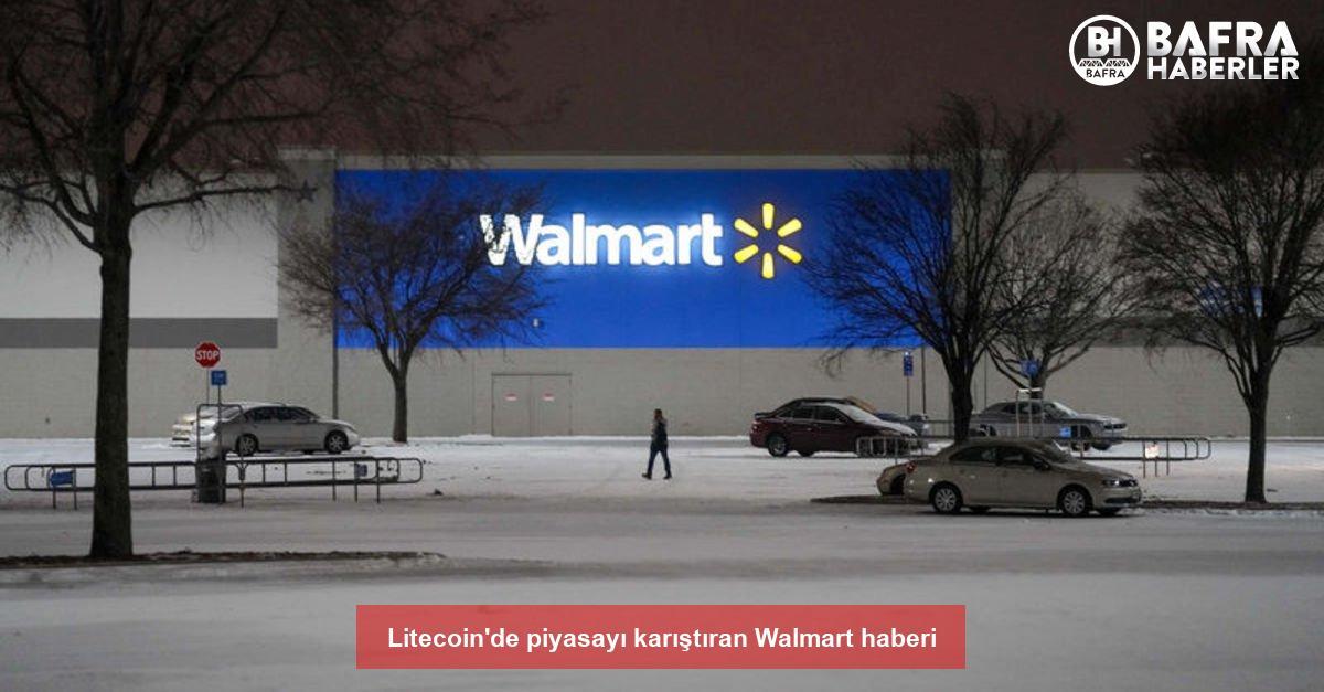 litecoin'de piyasayı karıştıran walmart haberi 2