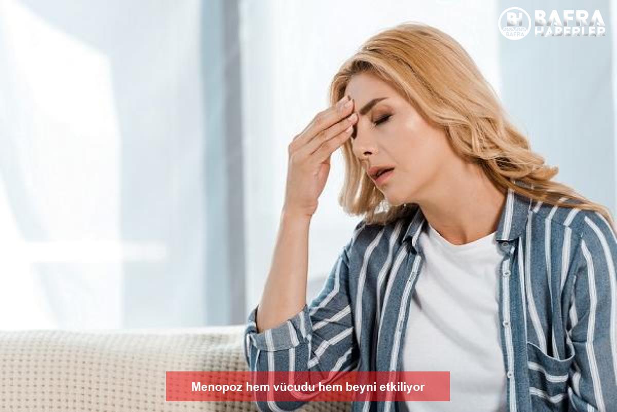 menopoz hem vücudu hem beyni etkiliyor 2