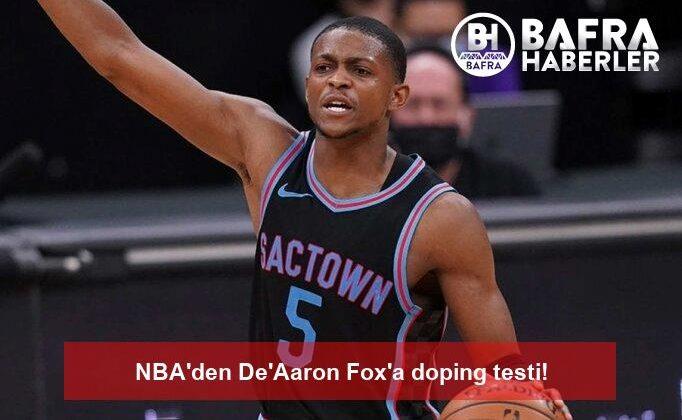 nba'den de'aaron fox'a doping testi!
