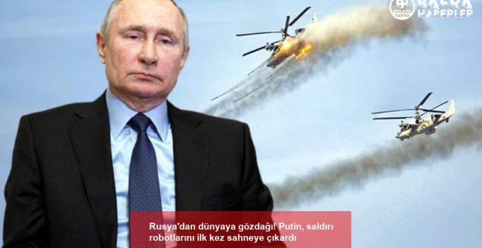 Rusya'dan dünyaya gözdağı! Putin, saldırı robotlarını ilk kez sahneye çıkardı