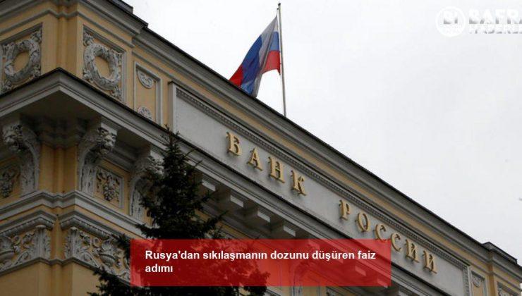 rusya'dan sıkılaşmanın dozunu düşüren faiz adımı