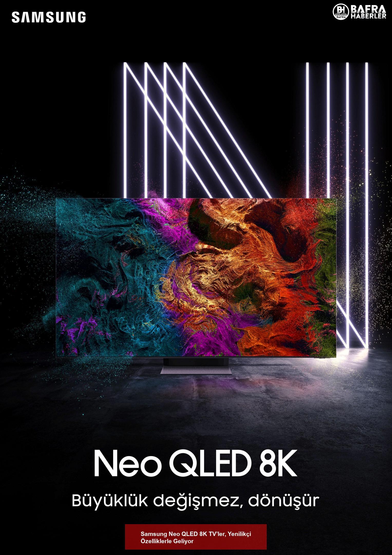 samsung neo qled 8k tv'ler, yenilikçi özelliklerle geliyor 2