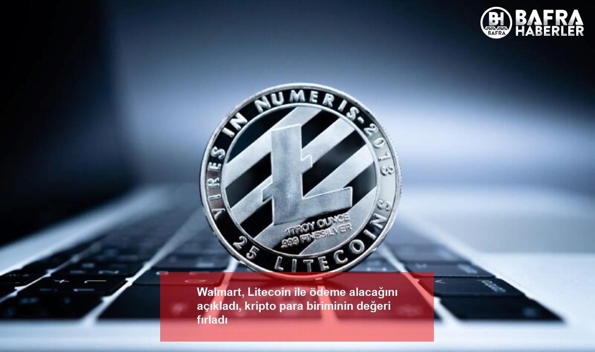 walmart, litecoin ile ödeme alacağını açıkladı, kripto para biriminin değeri fırladı 2